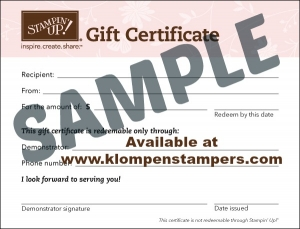 Stampin' Up! Gift Certificates available in any amount. Available as e-certificates or will send along with a handmade card.