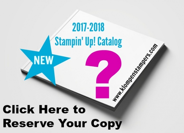 Reserve your copy of the 2017-2018 Annual Stampin' Up! Catalog