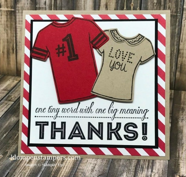 Stampin' Up! Custom Tee bundle is a fun stamp set with many different possibilities. But mostly, it's great for quick & easy cards--my style!