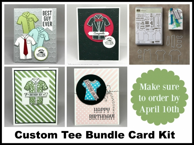 Card Kit to make 8 cards (2 each of 4 designs) using Stampin' Up! Custom Tee bundle. Offered by Jackie Bolhuis. Free with a $50 order by April 10, 2017