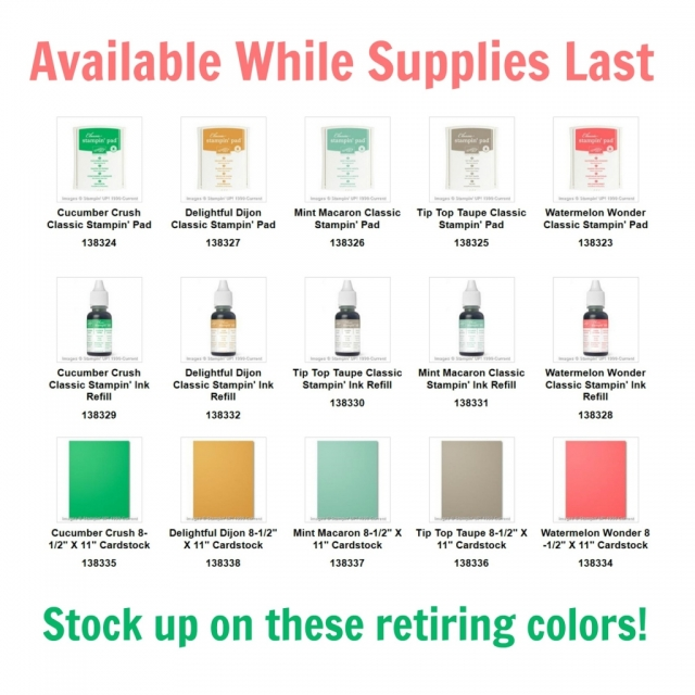 Make sure to stock up on the Stampin' Up! retiring In Colors. When they are gone--they are gone!