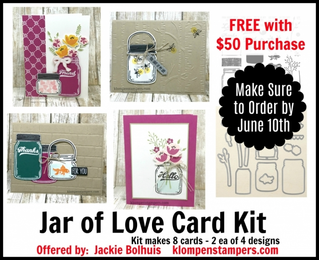 Free Card Kit with a $50 purchase from Jackie Bolhuis by June 10, 2017. Kit makes 8 cards using Jar of Love Stamp Set from Stampin' Up!
