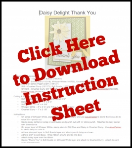 Instruction sheet to download for Daisy Delight card.