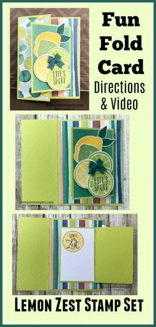 Directions & Video for Fun Fold Card using Stampin' Up! Lemon Zest stamp set.