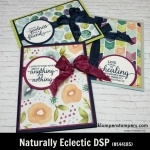 Naturally Eclectic Designer Series Paper (DSP) projects. Instructions posted. DSP helps you make quick and easy cards.