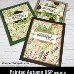 Painted Autumn Designer Series Paper (DSP) projects. Instructions posted. DSP helps you make quick and easy cards.