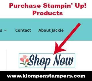 Easily purchase Stampin' Up! products by clicking on the SHOP NOW button.