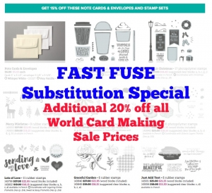 Substitution offer for Fast Fuse World Card Making Stampin' Up! sale