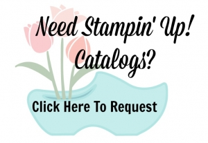 Do you need the current Stampin' Up! Catalogs. If you don't have a demonstrator already, I would love to send them to you.