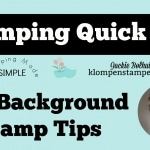 Stamping Quick Tip Video – Inking Background Stamps