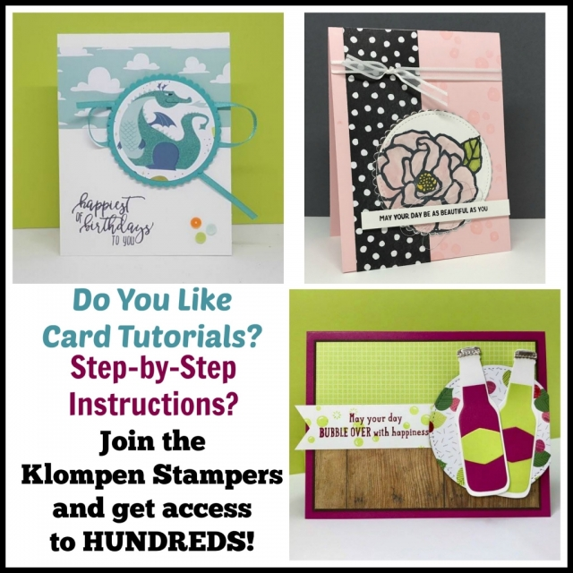 Hundreds of card tutorials for exclusive projects when you join Klompen Stampers