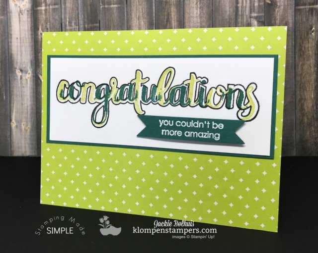 Amazing Congratulations Stamp set from the 2018 Occasions Catalog from Stampin' Up! Card Created by Jackie Bolhuis, Klompen Stampers #jackiebolhuis #klompenstampers