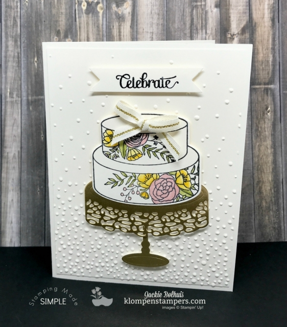Cake Soiree Stamp set from the 2018 Occasions Catalog from Stampin' Up! Card Created by Jackie Bolhuis, Klompen Stampers #jackiebolhuis #klompenstampers