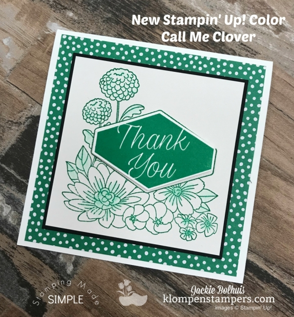 Stamping Made Simple with Accented Blooms and new in-color Call Me Clover