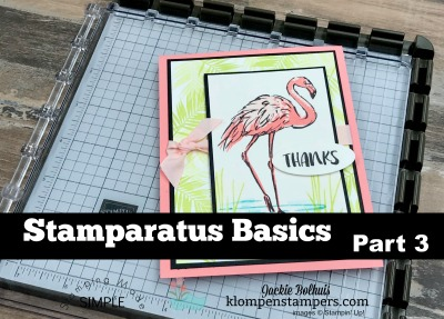 Stamparatus Basics Part 3