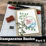 Stamparatus Basics Part 5