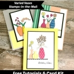 Free Tutorials & Card Kit With Varied Vases