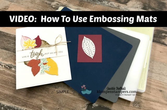 Die Cut & Embossing Mat Tips Video Tutorial by Jackie Bolhuis with Klompen Stampers. Learn how to make this beautiful card with a mix of die cuts and embossed layers using the Big Shot machine and embossing mats. #cardmaking #greetingcards #stampinupcards #jackiebolhuis #klompenstampers