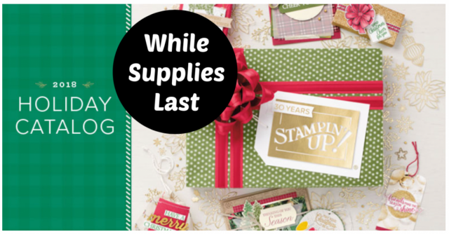 Stampin' Up! Holiday Catalog While Supplies Last