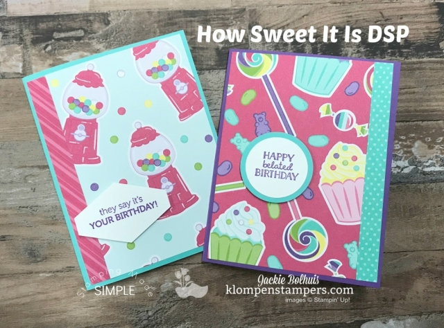 Stampin Up Designer Series Paper How Sweet it is-Paper Share by Jackie Bolhuis