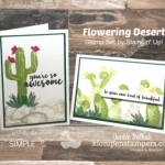 Fantastically Easy Cards Using Stampin' Up Flowering Desert
