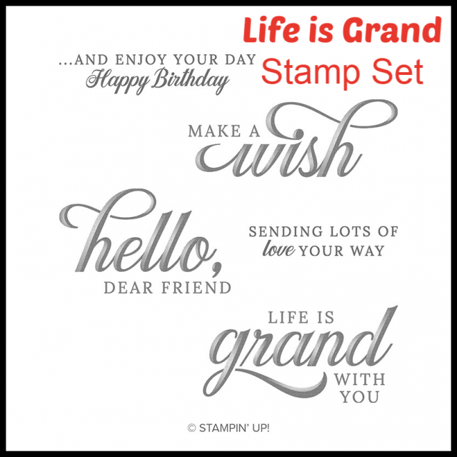 Life is Grand Stamp Set has 5 Sentiments