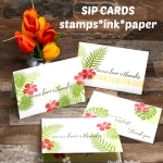 New Simple Stamping SIP Method with Tropical Chic