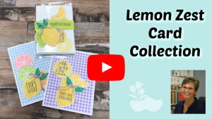 Click-Here-for-Lemon-Zest-Card-Kit-Video