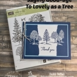How to Make Fun Layers for a Thank You Card | Saying Good-Bye to Lovely as a Tree