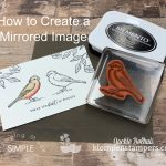 How to Get Easy Success with Mirror Image Stamping