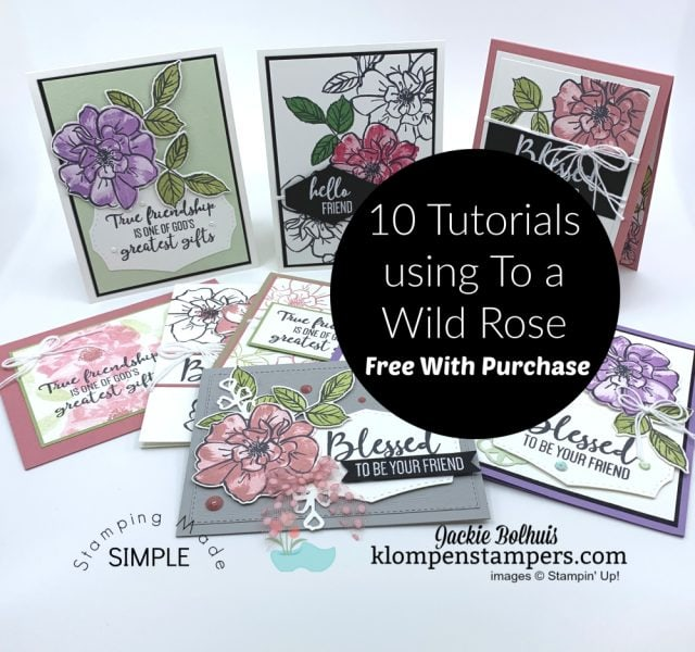 Greeting-Card-Tutorials-10-FREE-with-Purchase-of-To-A-Wild-Rose-Stamp-Set