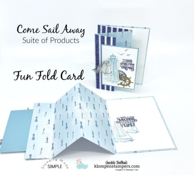 Simple Fun Fold Card and Come Sail Away Around the World